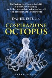 COSPIRAZIONE OCTOPUS di Daniel Estulin