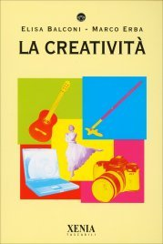 LA CREATIVITà di Elisa Balconi, Marco Erba