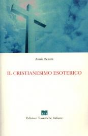 IL CRISTIANESIMO ESOTERICO di Annie Besant