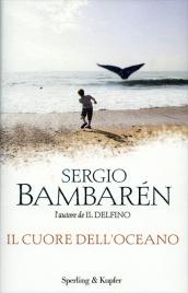 IL CUORE DELL'OCEANO di Sergio Bambarén