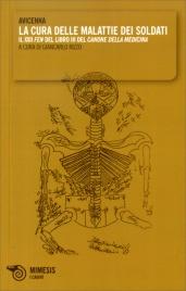 """CURA DELLE MALATTIE DEI SOLDATI Il XXII Fen del libro III del """"Canone della Medicina"""" di Avicenna"""