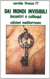 DAI MONDI INVISIBILI di Cerchio Firenze 77