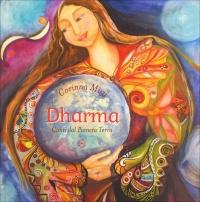 DHARMA - CON CD ALLEGATO Canti dal Pianeta Terra di Corinna Muzi