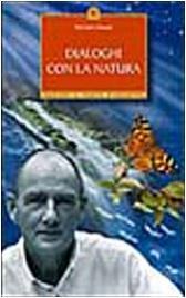 DIALOGHI CON LA NATURA di Michael J. Roads