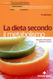 LA DIETA SECONDO IL METABOLISMO di Marcello Mandatori, Beatrice Savioli