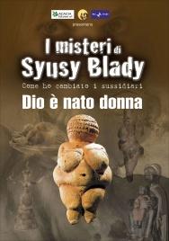 I MISTERI DI SYUSY BLADY - DIO È NATO DONNA - DOCUMENTARIO IN Come ho cambiato i sussidiari di Syusy Blady