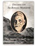 DISCORSI CON SRI RAMANA MAHARSHI  VOLUME PRIMO di Sri Ramana Maharshi