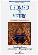 DIZIONARIO DEL MISTERO Nuova edizione ampliata di Paola Giovetti