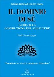 IL DOMINIO DI Sé Guida alla costruzione del carattere di Paul Clement Jagot