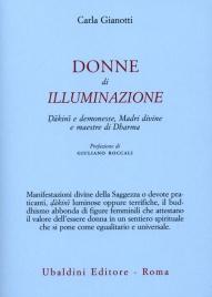 DONNE DI ILLUMINAZIONE Dakini e demonesse, Madri divine e maestre di Dharma di Carla Gianotti