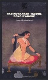 DONO D'AMORE di Rabindranath Tagore