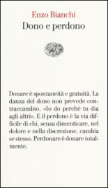 DONO E PERDONO di Enzo Bianchi