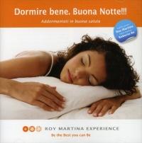DORMIRE BENE. BUONA NOTTE (CD AUDIO) Addormentati in buona salute di Roy Martina