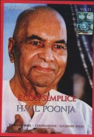 E' COSI SEMPLICE - VOLUME 11 di H. W. L. Poonja