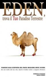 EDEN, TROVA IL TUO PARADISO TERRESTRE (EBOOK) Viaggio alla scoperta del paese migliore dove vivere di Roberto Stanzani, Sergio Senesi