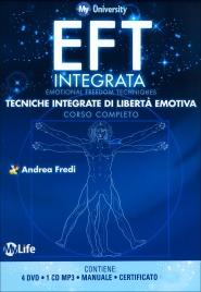 EFT INTEGRATA - CORSO COMPLETO CON 4 DVD, 1 MANUALE, 1 CD MP3 Tecniche integrate di libertà emotiva - My Life University di Andrea Fredi