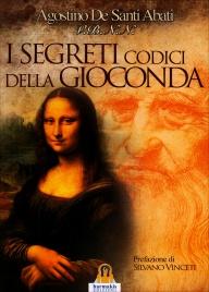 I SEGRETI CODICI DELLA GIOCONDA di Agostino De Santi Abati