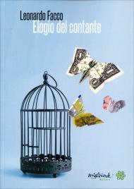 ELOGIO DEL CONTANTE La difesa del contante è semplicemente la difesa del solo, ultimo centimetro rimasto di libertà monetaria di Leonardo Facco