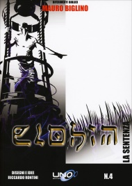 LA SENTENZA - ELOHIM VOL. 4 Il quarto fumetto della Collana Elohim basata sui libri di Mauro Biglino! di Mauro Biglino, Riccardo Rontini