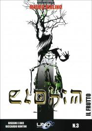 IL FRUTTO - ELOHIM VOL. 3 Il terzo fumetto della Collana Elohim basata sui libri di Mauro Biglino! di Mauro Biglino, Riccardo Rontini