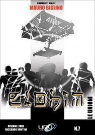 LE UNIONI - ELOHIM VOL. 7 Il settimo numero della Collana Elohim basata sui libri di Mauro Biglino! di Mauro Biglino, Riccardo Rontini