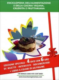 ENCICLOPEDIA DELL'ALIMENTAZIONE E DELLA CUCINA VEGANA CRUDISTA A FRUTTARIANA - 4 DVD CON 4 DVD con 8 ore di ricette, interviste, documentari + Libro a colori di 60 pagine