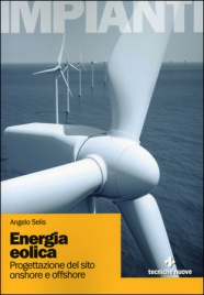ENERGIA EOLICA Progettazione del sito onshore e offshore di Angelo Selis