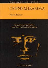 L'ENNEAGRAMMA La geometria dell'anima che vi rivela il vostro carattere di Helen Palmer