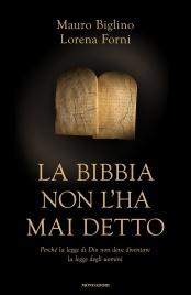 LA BIBBIA NON L'HA MAI DETTO (EBOOK) di Mauro Biglino, Lorena Forni