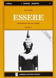 ESSERE - VOLUME 1 Accostamenti alla non dualità di Jean Klein