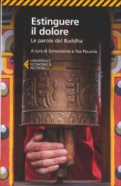 ESTINGUERE IL DOLORE Le parole del buddha di Genevienne Pecunia, Tea Pecunia