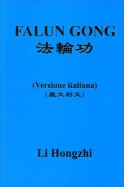 FALUN GONG Versione Italiana di Li Hongzhi
