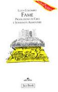 FAME Produzione di cibo e sovranità alimentare di Luca Colombo