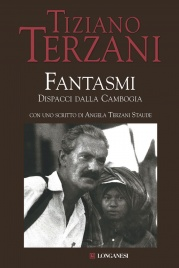 FANTASMI (EBOOK) Dispacci dalla Cambogia di Tiziano Terzani