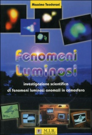 FENOMENI LUMINOSI di Massimo Teodorani