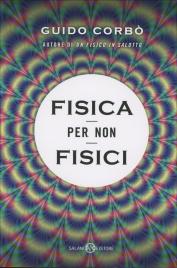FISICA PER NON FISICI di Guido Corbò