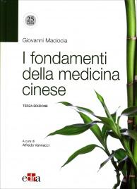 FONDAMENTI DELLA MEDICINA CINESE di Giovanni Maciocia