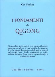 I FONDAMENTI DEL QIGONG di Cen Yuefang