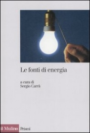LE FONTI DI ENERGIA di Sergio Carrà