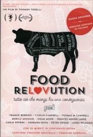 FOOD RELOVUTION Tutto ciò che mangi ha una conseguenza di Thomas Torelli