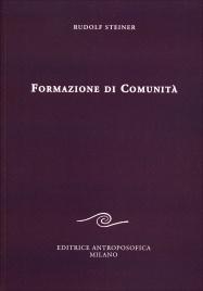 FORMAZIONE DI COMUNITà di Rudolf Steiner