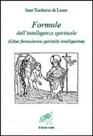 FORMULE DELL'INTELLIGENZA SPIRITUALE (EBOOK) di Sant'Eucherio di Lione