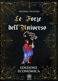 LE FORZE DELL'UNIVERSO di Frédéric Dufourg