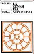 LA GENESI DEL SUPERUOMO Saggio di evoluzione sperimentalehb di Satprem