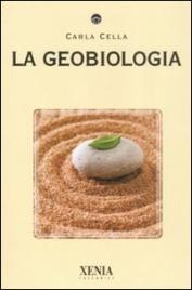 LA GEOBIOLOGIA di Carla Cella