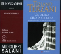 UN ALTRO GIRO DI GIOSTRA - AUDIOLIBRO 18 CD AUDIO Versione integrale di Tiziano Terzani