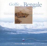GOLFE DU BENGALE Toutes les mers du monde di Ayuthya