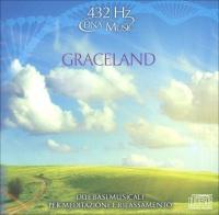 GRACELAND - CD AUDIO 432 HZ Due basi musicali per meditazione e rilassamento