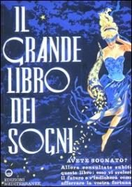 IL GRANDE LIBRO DEI SOGNI di Artemidoro