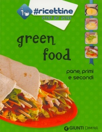 GREEN FOOD Pane, primi e secondi